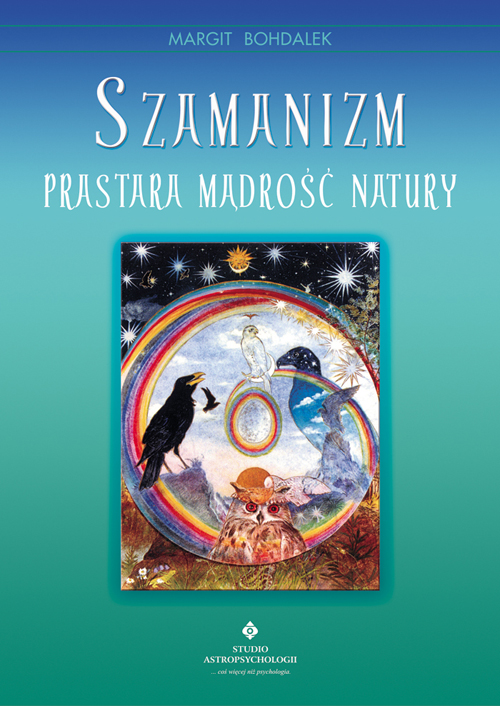 Szamanizm prastara mądrość natury - Okładka książki