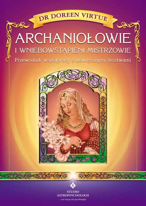 Archaniołowie i wniebowstąpieni mistrzowie - Okładka książki