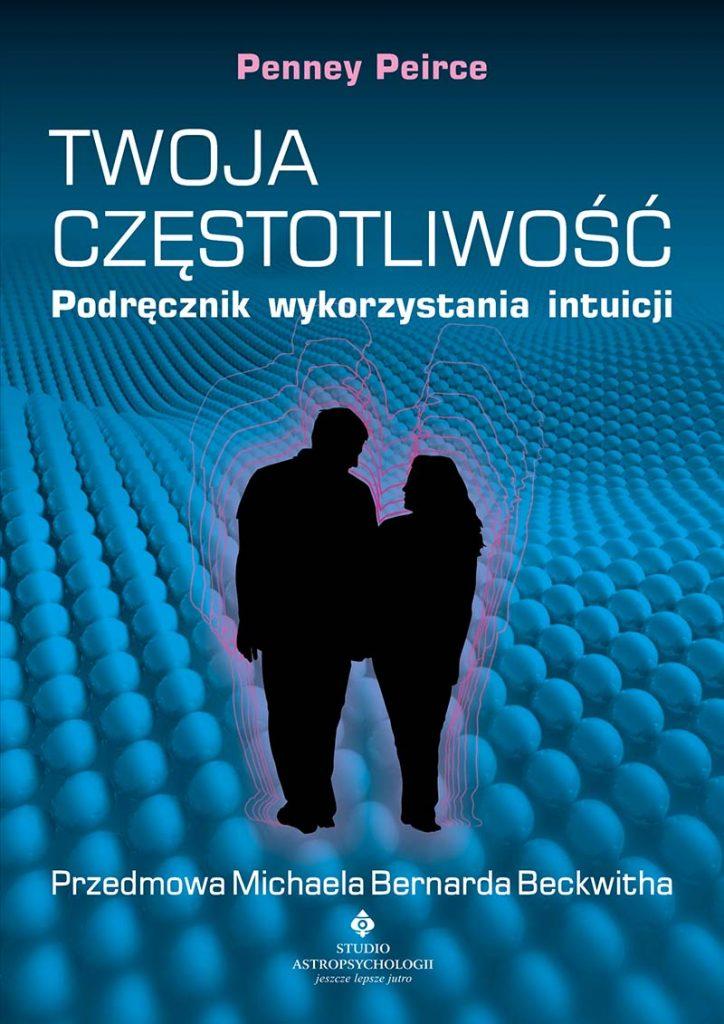 Twoja częstotliwość – podręcznik wykorzystania intuicji - Okładka książki