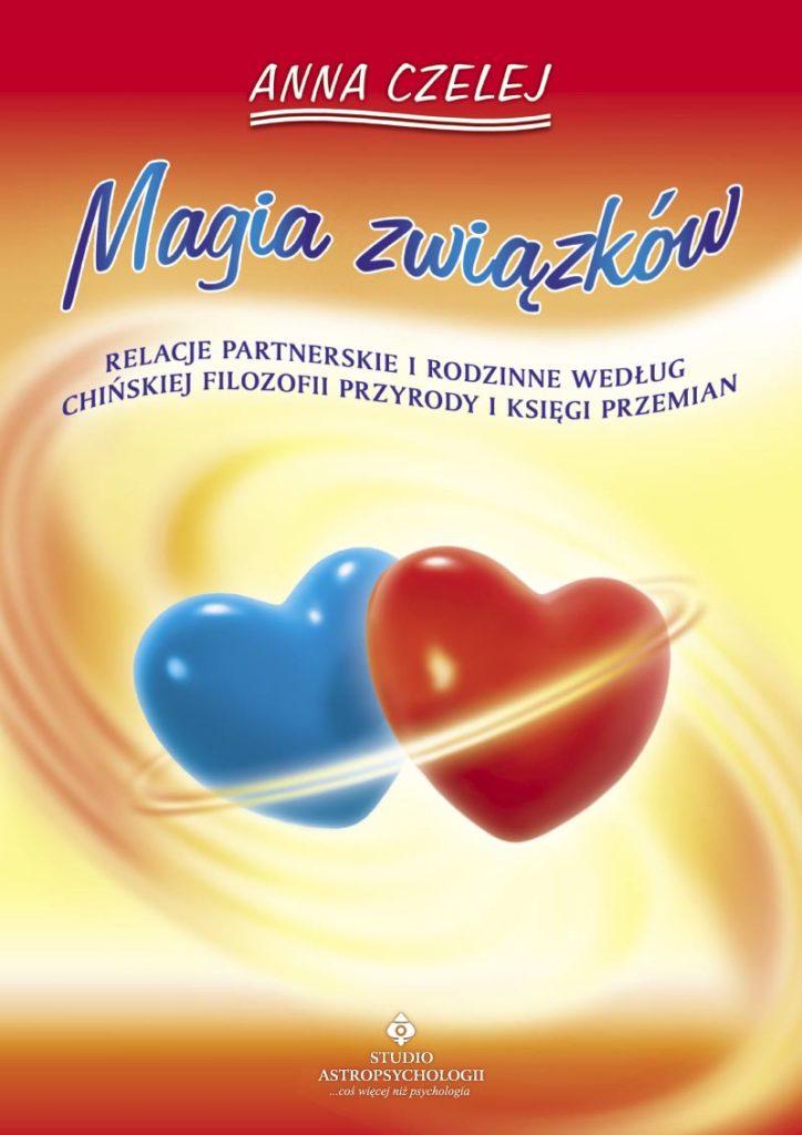 Magia związków. Relacje partnerskie i rodzinne według chińskiej filozofii przyrody i księgi Przemian - Okładka książki