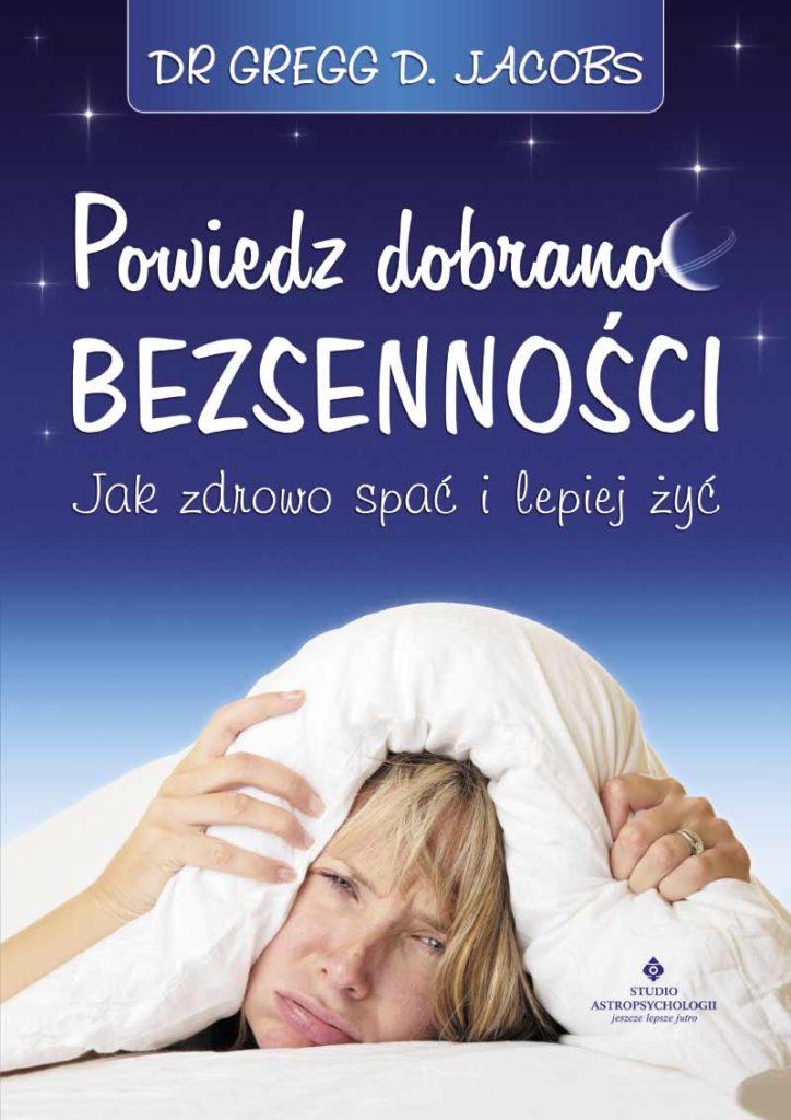 Powiedz dobranoc bezsenności - Okładka książki