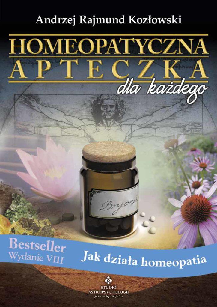 Homeopatyczna apteczka dla każdego. Jak działa homeopatia - Okładka książki