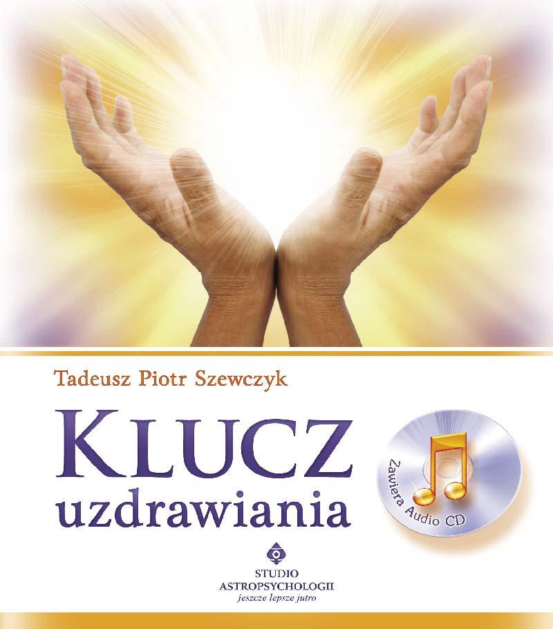 Klucz uzdrawiania - Okładka książki