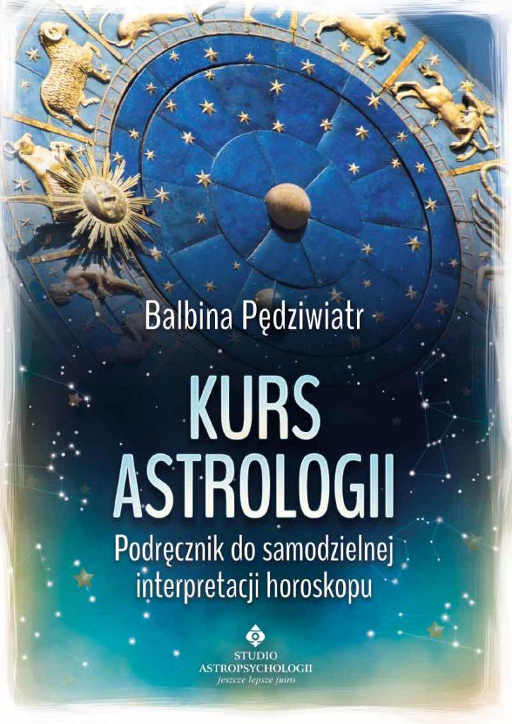 Kurs astrologii. Podręcznik do samodzielnej interpretacji horoskopu - Okładka książki