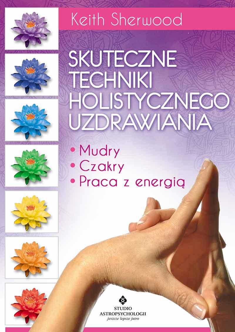 techniki holistycznego uzdrawiania