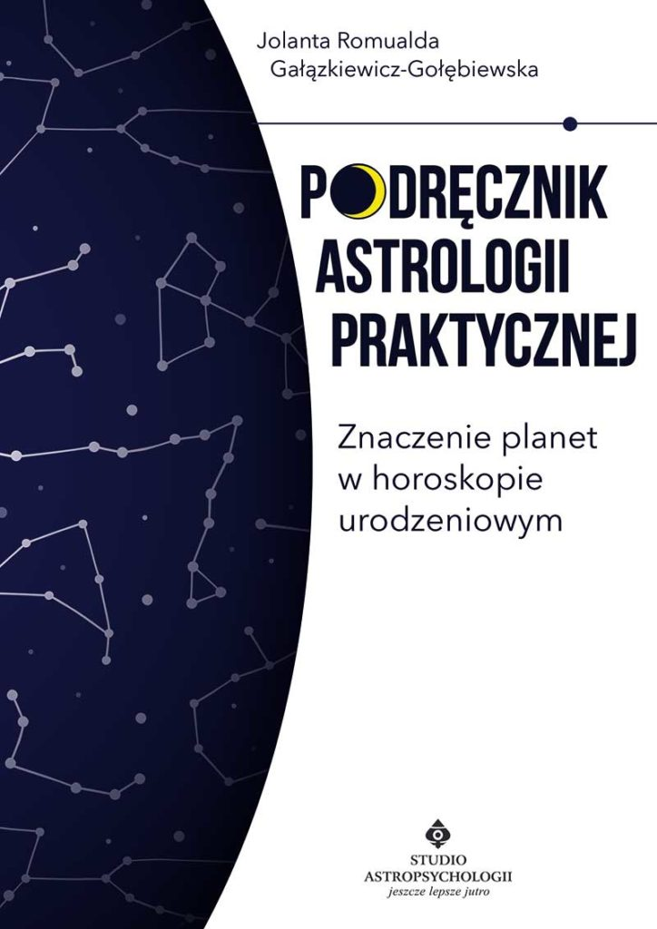 Podręcznik astrologii praktycznej. Znaczenie planet w horoskopie urodzeniowym - Okładka książki