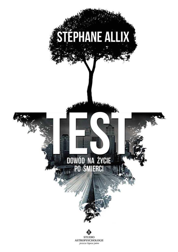 Test – dowód na życie po śmierci - Okładka książki