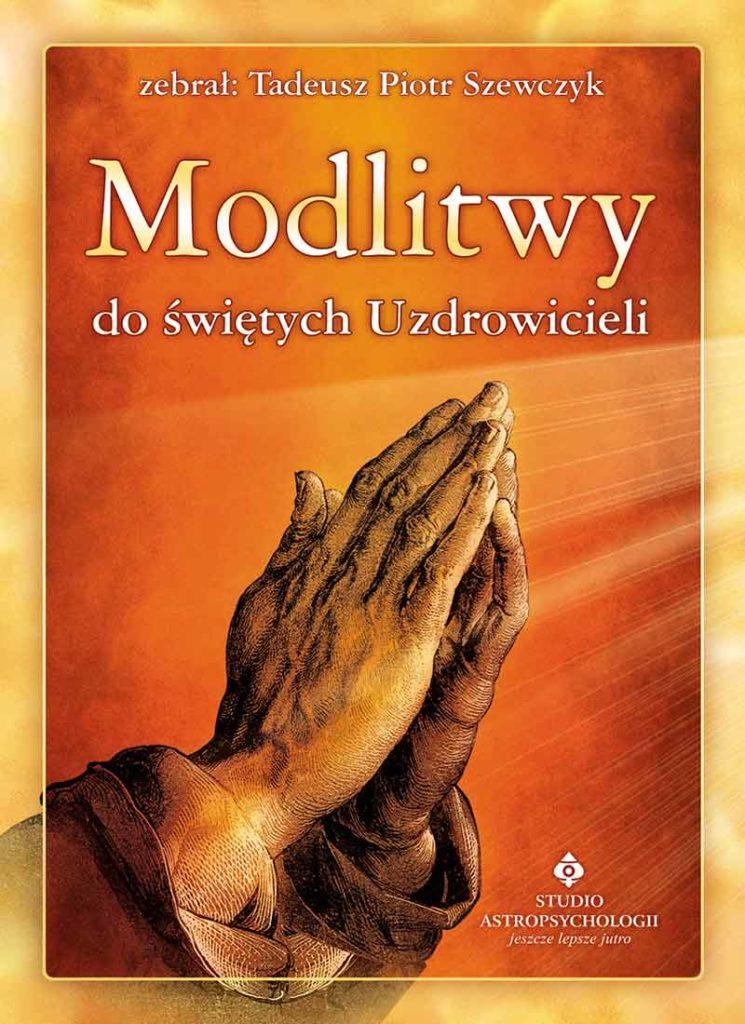 Modlitwy do świętych uzdrowicieli