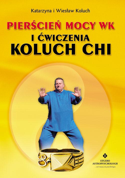 Pierścień mocy WK i ćwiczenia Koluch Chi - Okładka książki