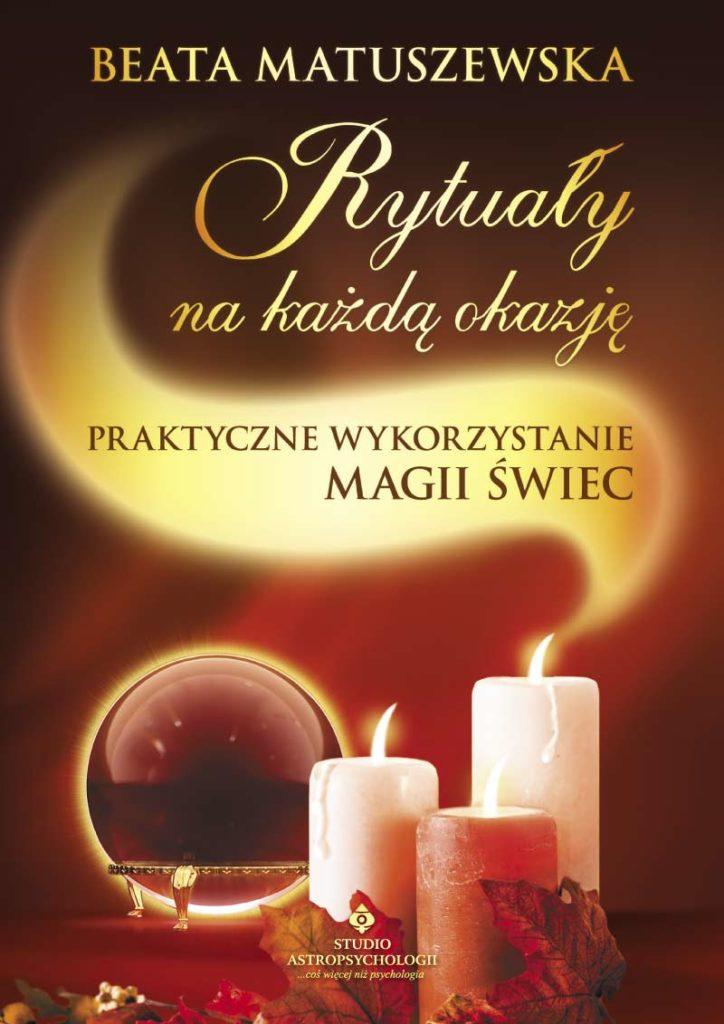Rytuały na każdą okazję. Praktyczne wykorzystanie magii świec - Okładka książki