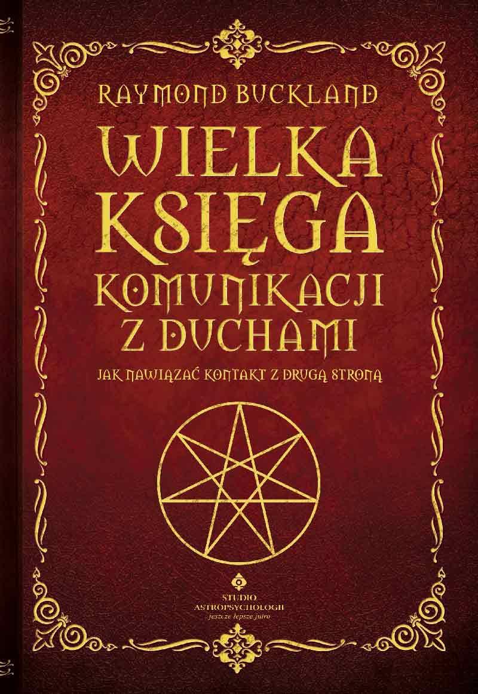 Wielka księga komunikacji z duchami