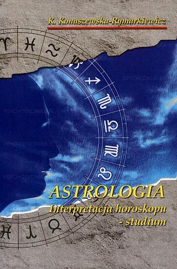 Astrologia – interpretacja horoskopu studium - Okładka książki