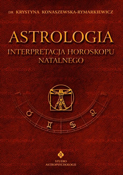 Astrologia interpretacja horoskopu tom I – nowe wyd. - Okładka książki