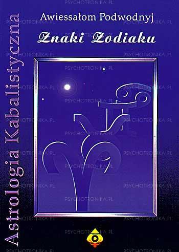 Astrologia kabalistyczna znaki zodiaku - Okładka książki
