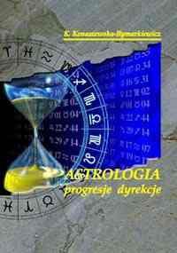 Astrologia prognoza – progresje dyrekcje - Okładka książki
