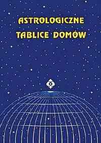 Astrologiczne tablice domów - Okładka książki