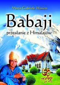 Babaji przesłanie z himalajów - Okładka książki