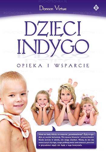 Dzieci indygo – opieka i wsparcie - Okładka książki