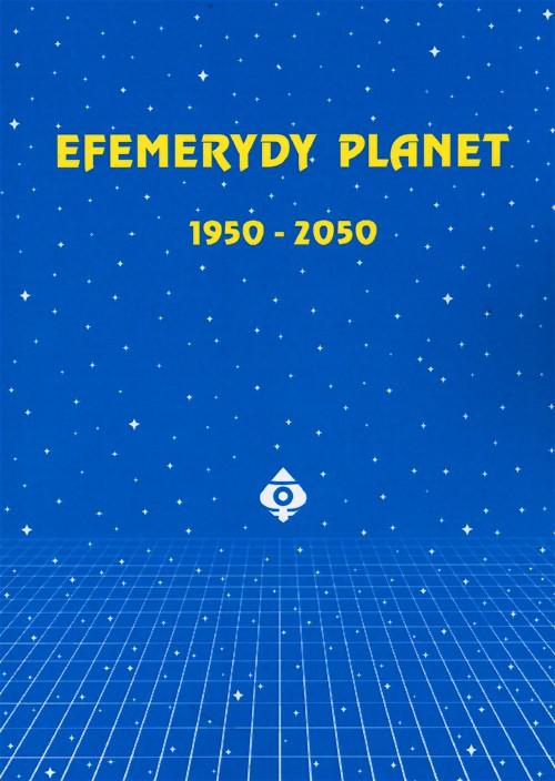 Efemerydy planet 1950-2050 - Okładka książki