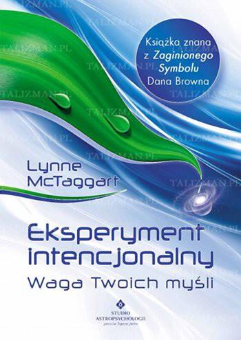 Eksperyment intencjonalny – waga Twoich myśli - Okładka książki