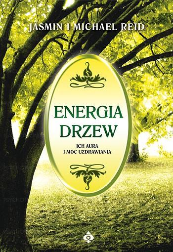 Energia drzew. Ich aura i moc uzdrawiania - Okładka książki