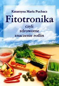 Fitotronika – czyli zdrowotne znaczenie roślin - Okładka książki