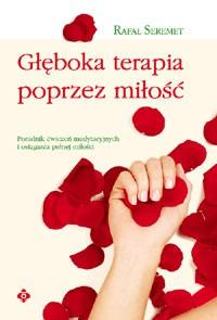 Głęboka terapia poprzez miłość - Okładka książki