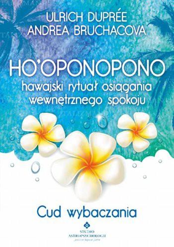 Ho'oponopono hawajski rytuał osiągania wewnętrznego spokoju - Okładka książki