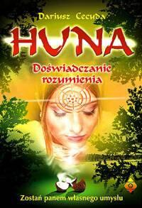 Huna doświadczanie rozumienia - Okładka książki