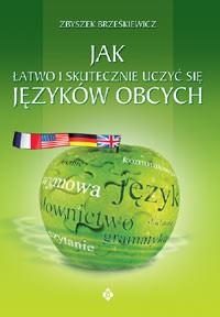 Jak łatwo i skutecznie uczyć się języków obcych - Okładka książki