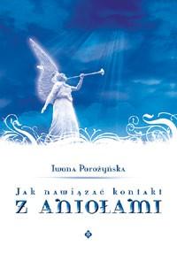 Jak nawiązać kontakt z aniołami - Okładka książki