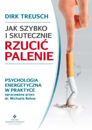 Jak szybko i skutecznie rzucić palenie - Okładka książki