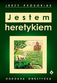 Jestem heretykiem - Okładka książki