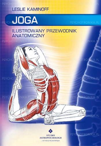 Joga ilustrowany przewodnik anatomiczny - Okładka książki