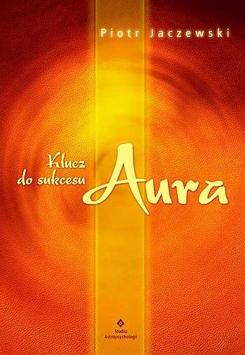 Klucz do sukcesu – aura - Okładka książki