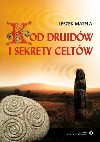 Kod druidów i sekrety Celtów - Okładka książki