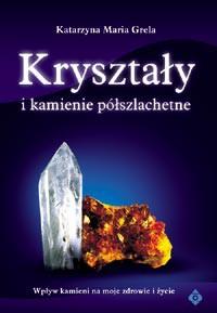 Kryształy i kamienie półszlachetne - Okładka książki