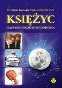 Księżyc naszym codziennym doradcą - Okładka książki