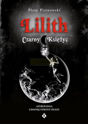 Lilith. Czarny Księżyc - Okładka książki