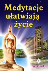Medytacje ułatwiają życie - Okładka książki