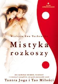 Mistyka rozkoszy - Okładka książki