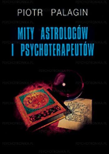 Mity astrologów i psychoterapeutów - Okładka książki