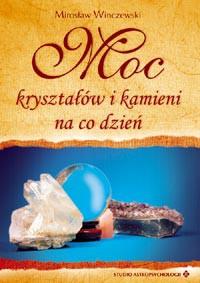 Moc kryształów i kamieni - Okładka książki