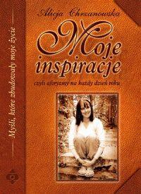 Moje inspiracje czyli aforyzmy na każdy dzień roku - Okładka książki