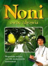 Noni owoc zdrowia - Okładka książki