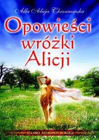 Opowieści Wróżki Alicji - Okładka książki
