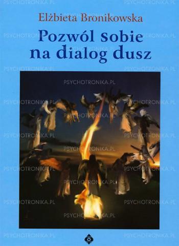 Pozwól sobie na dialog dusz - Okładka książki
