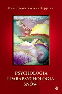 Psychologia i parapychologia snów - Okładka książki