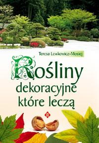 Rośliny dekoracyjne, które leczą - Okładka książki