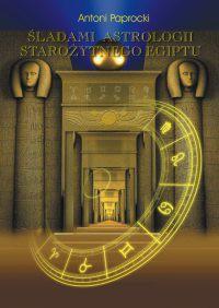 Śladami astrologii starożytnego egiptu - Okładka książki